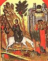Неделя 6-я Великого поста. Вход Господень во Иерусалим