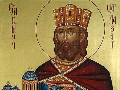 Cвятой великомученик Лазарь, царь Сербский