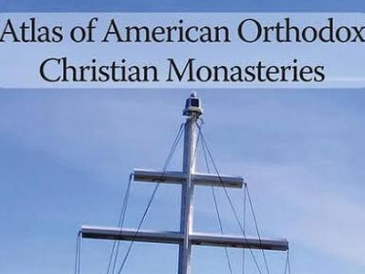 "Atlas of America's Orthodox Christian monasteries a ""first"""