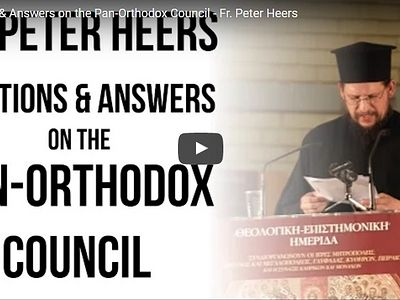 Questions and Answers on the Pan-Orthodox Council, Part 1